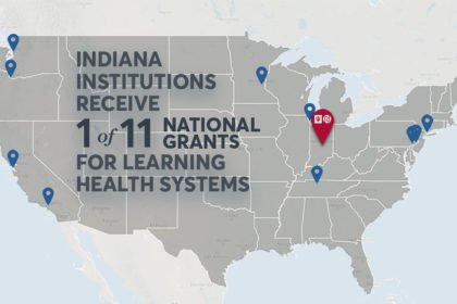 IU-Regenstrief 1 of 11 Awards for Next Generation of Learning Health System Researchers