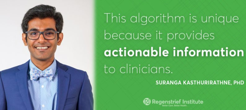 This algorithm is unique because it provides actionable information to clinicians.- Suranga Kasthurirathne