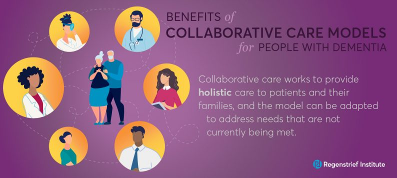 Benefits of Collaborative Care Models for People with Dementia