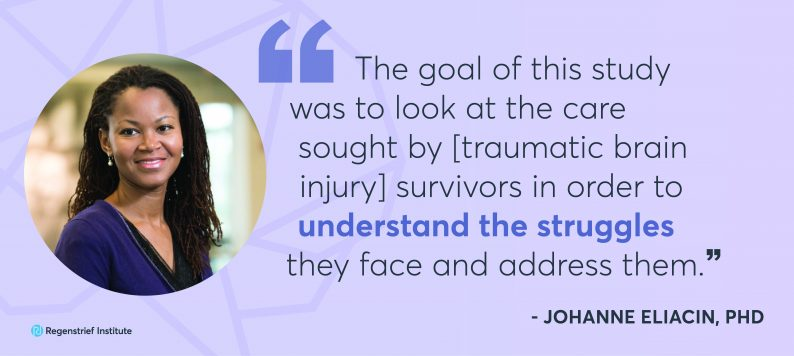 """Johanne Eliacin quote: The goal of this study was to look at the care sought by traumatic brain injury survivors in order to understand the struggles they face and address them."""""""