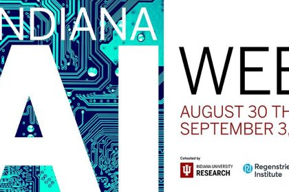 Indiana Artificial Intelligence Week aims to foster collaboration