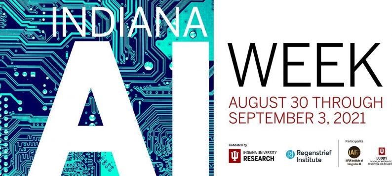 Indiana Artificial Intelligence Week